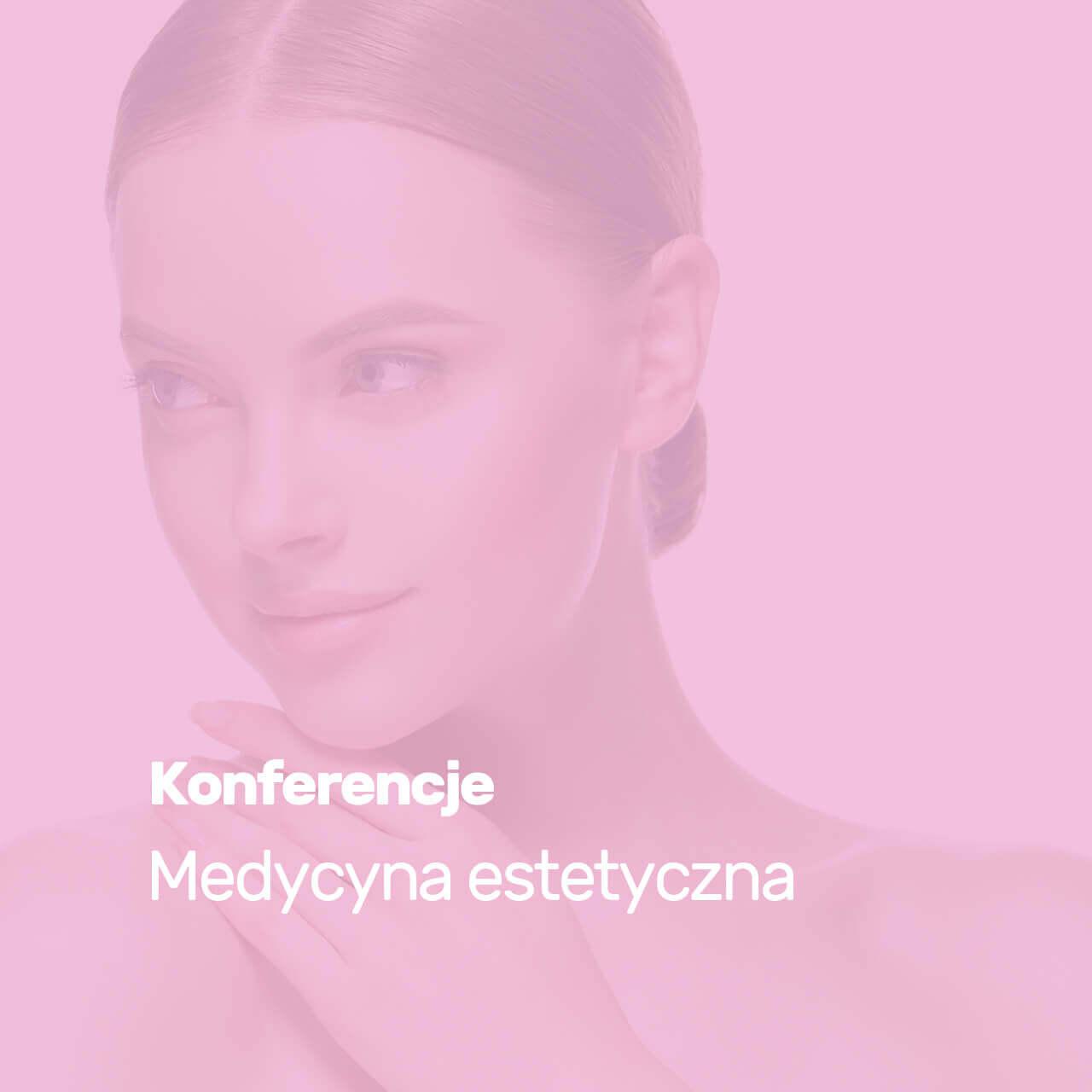 konferencjedla stomatologów z medycyny estetycznej